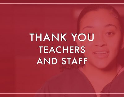 In appreciation to our Teachers and Staff